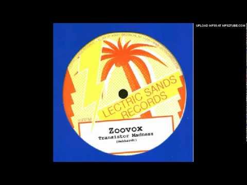 Zoovox - Transistor Madness