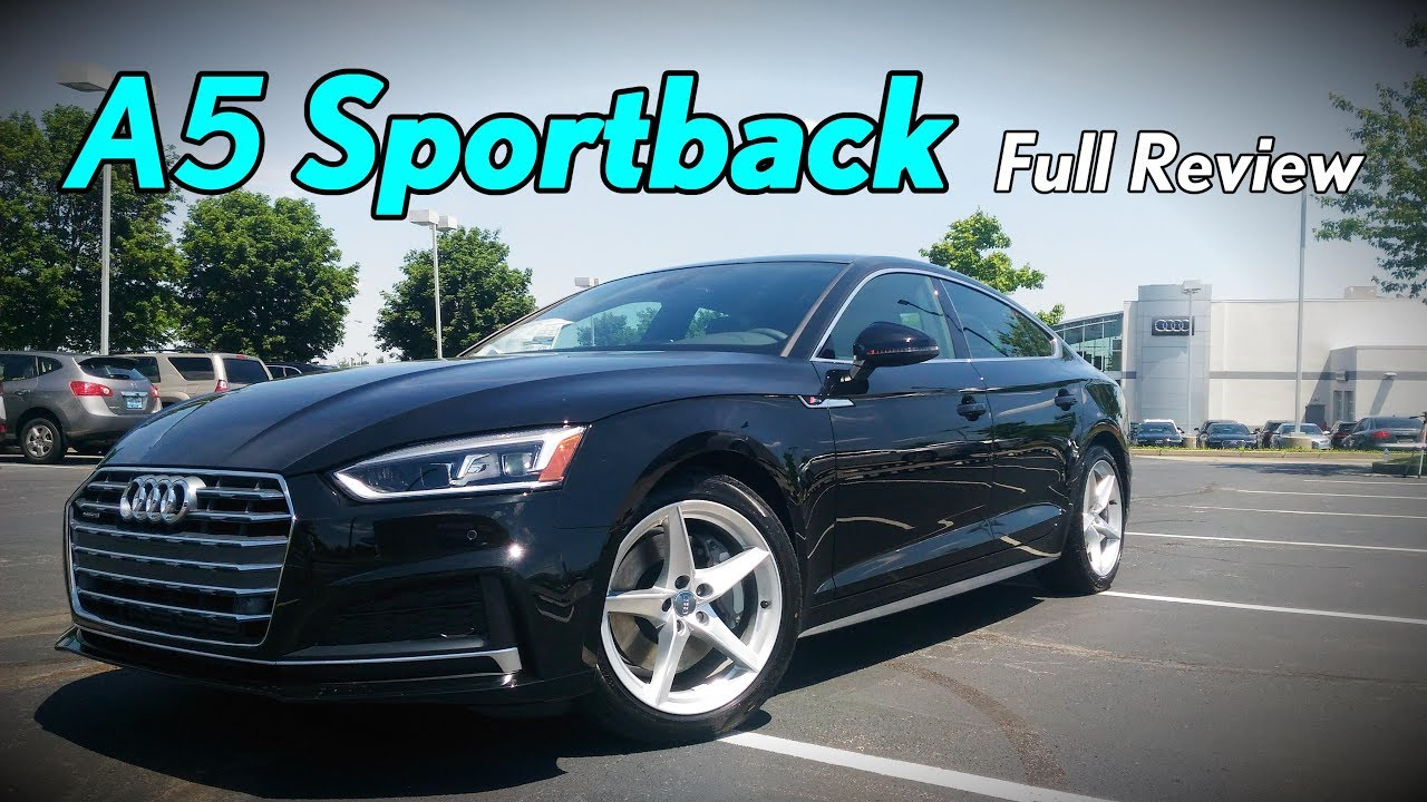 2018 Audi A5 Sportback Full Review Prestige Premium Plus