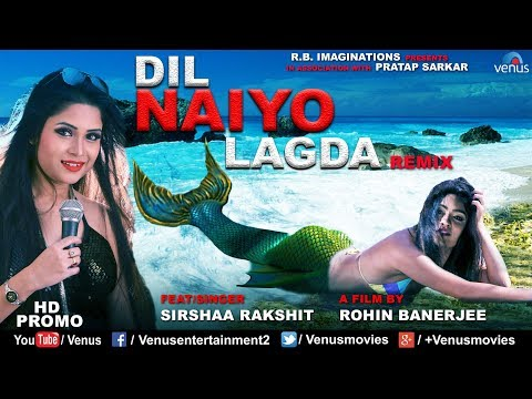Tere Bina Dil Neiyo Lagda | Remix | HD PROMO | Feat & Singer : Sirshaa Rakshit | Best Bollywood Song