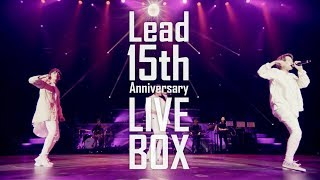 DVD / Blu-ray「Lead 15th Anniversary LIVE BOX」 2017年12月20日(水)...