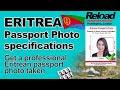 Eritrean Passport Photo specifications and Visa Photos for Eritrea snapped in Paddington, London