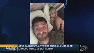 O que mãe e filha falaram sobre a morte de jogador - Primeiro Impactor PR (07/11/18)