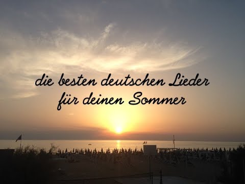 Die besten deutschen Lieder für deinen Sommer! | DEUTSCHE MUSIK