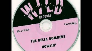 "The Delta Bombers -""The Way you love me"""