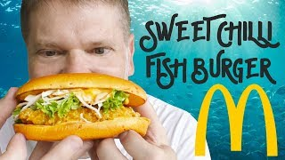 McDonalds Sweet Chilli Fish Burger Review - Greg's Kitchen in Singapore