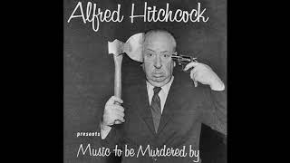 Jeff Alexander Feat.  Alfred Hitchcock - Music To Be Murdered By