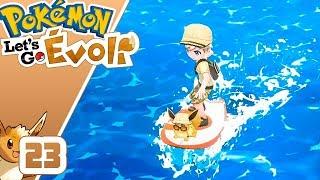ON SURF VRAIMENT🌊  - POKEMON LET'S GO EVOLI ~23~ COOP