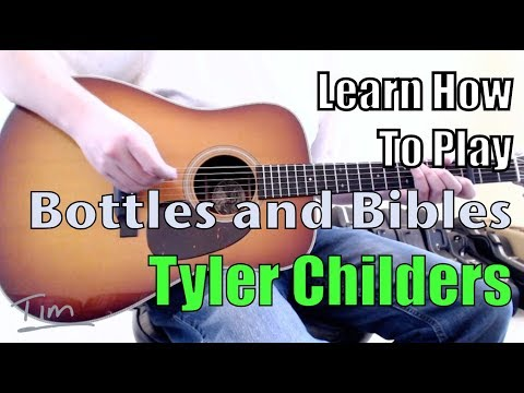 Tyler Childers Bottles And Bibles Guitar Lesson, Chords, And Tutorial