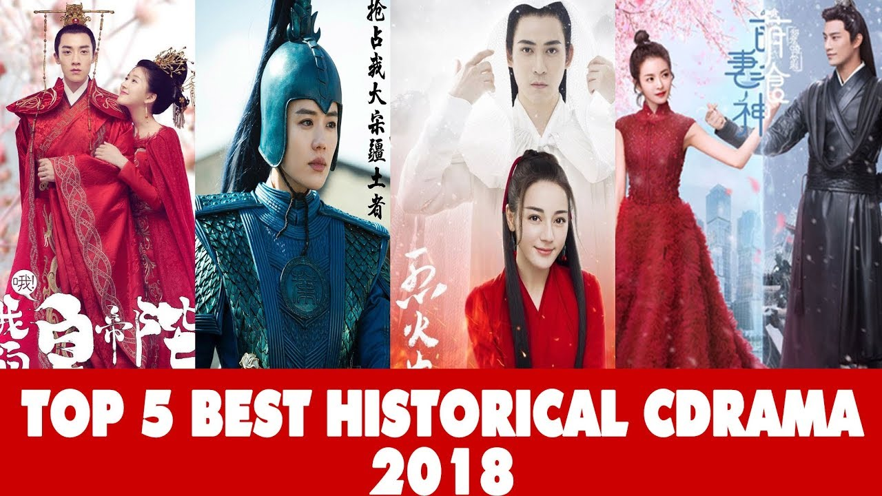 Best Chinese Dramas 2020 MY TOP 5 BEST CHINESE HISTORICAL DRAMAS 2018   YouTube