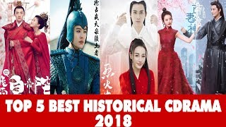 Video MY TOP 5 BEST CHINESE HISTORICAL DRAMAS 2018 download MP3, 3GP, MP4, WEBM, AVI, FLV November 2018