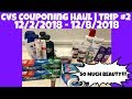 CVS COUPONING HAUL 12/2/2018 - 12/8/2018 | TRIP #2 | EVERYTHING FOR FREE