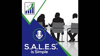 S.A.L.E.S. Is Simple© Podcast Ep:10 - Lessons From The Movie