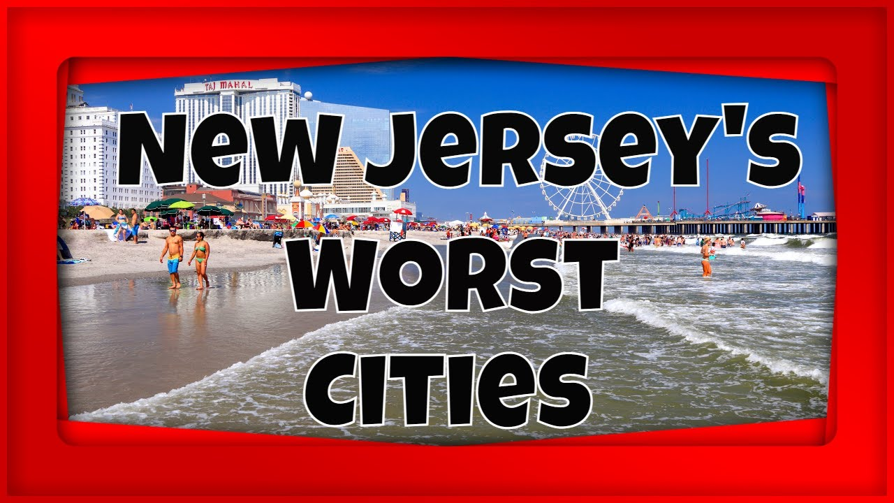 Download The 10 Worst Cities in New Jersey   Places You Don't Want to Live in 2021