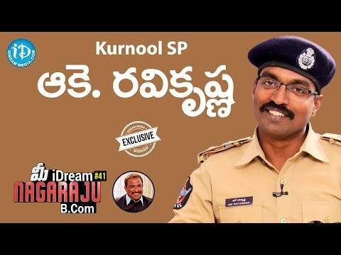 Kurnool SP Ake Ravi Krishna Exclusive Interview || మీ iDream Nagaraju B.Com #41