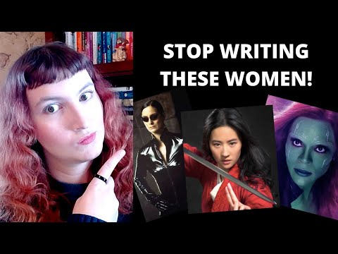 WHAT IS THE STRONG FEMALE CHARACTER? – How Writers Fail to Write Women