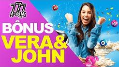 BÔNUS Jogando e Apostando em Cassino Online Vera&John | 777Apostas.com