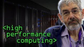 High Performance Computing (HPC) - Computerphile