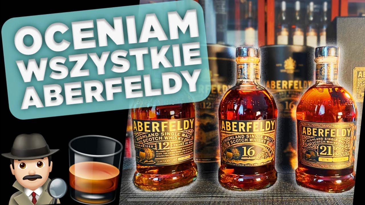 Wszystko o Aberfeldy! Ciekawostki i test 3 wersji miodowej single malt whisky ze szkockich Highlands