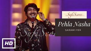 Pehla Nasha   Sairam Iyer   Udit Narayan, Sadhana Sargam   COVER   New Hindi Romantic Song