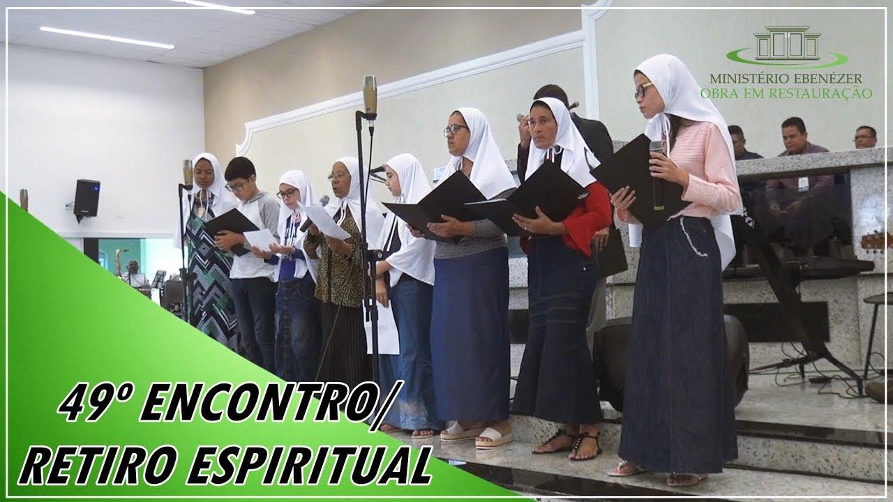 Irm�os de Cam�ari BA - 49� Encontro/Retiro Espiritual 2019