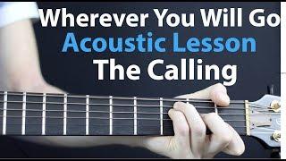 Wherever You Will Go - The Calling: Acoustic Guitar Lesson EASY beginner