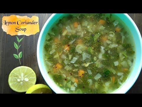 Lemon Coriander Soup | Vitamin C Rich Veg Clear Soup Recipe