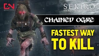 Download Video Sekiro Shadows Die Twice - Chained Ogre Boss Fight- Fastest Way to Kill MP3 3GP MP4