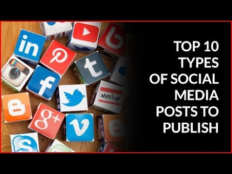 Top 10 Types of Social Media Posts to Publish