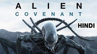 Alien Covenant (2017) Full Movie Explained in Hindi
