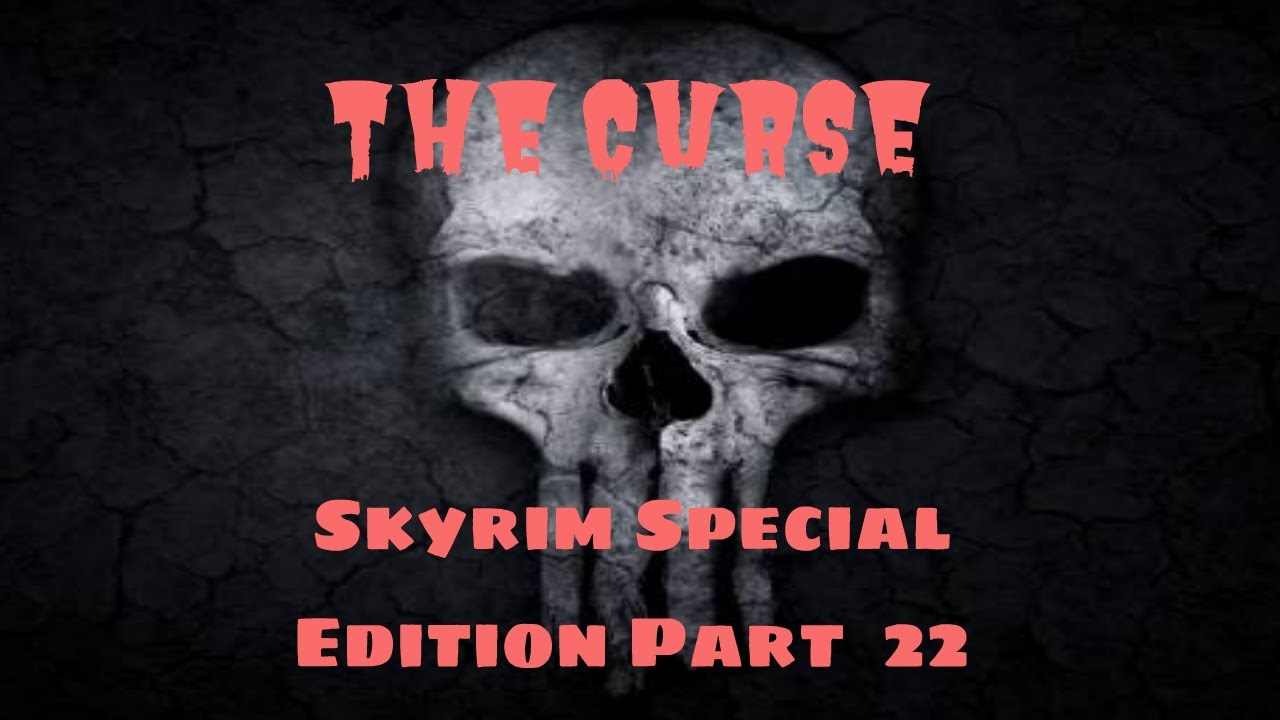The Curse - Skyrim Special Edition Overhaul Part 22 - Prowler's Profit