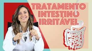 Sindrome do Intestino irritável - como tratar
