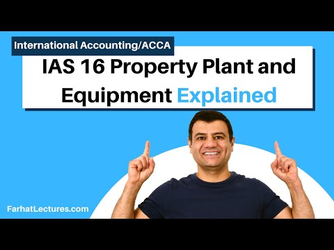 IAS 16 | Property Plant And Equipment | IFRS | International Financial Reporting Standards