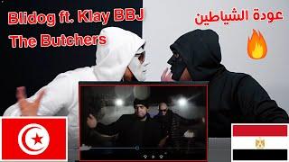 Blidog ft. Klay BBJ -The Butchers جزارة / Egyptian Reaction رحلة العوده 🇹🇳