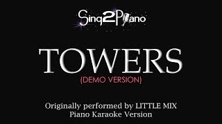 Towers (Piano Karaoke Demo) Little Mix