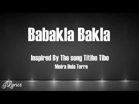 Babakla Bakla - (Inspired by the song Titibo Tibo of Moira Dela Torre) Lyrics