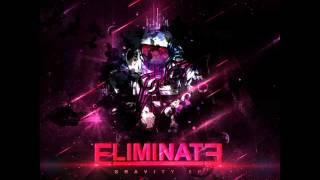 Eliminate - Gravity (Original Mix)