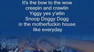 Snoop Dogg - Who am I ( what's my name ?) lyrics