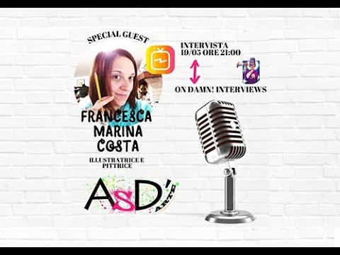 Altro Spazio D'arte e Damn Interviews - Francesca Marina Costa - 19-05-2021