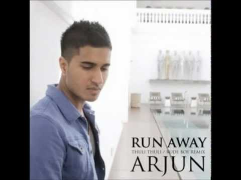 ARJUN - RUN AWAY (Thuli Thuli Rude Boy Remix) [Chipmunk Version]