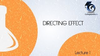 Directing Effect, Lecture   1, Organic Chemistry IIT JEE (Introduction)