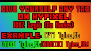 HYPIXEL | Give yourself ANY RANK TAG!!!!! | 100% LEGIT!!! (No Longer Works)
