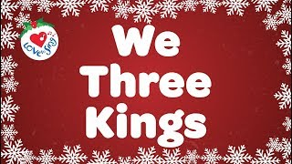 We Three Kings with Lyrics | Christmas Carols