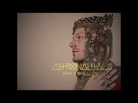 Astronautalis - Secrets On Our Lips