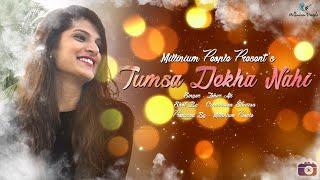 Tumsa Dekha Nahi | Official | Video Song | Millinium People | 2018