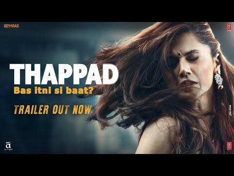 Thappad Movie Trailer | Taapsee Pannu | Anubhav Sinha