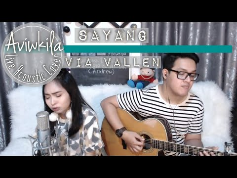 Via Vallen - Sayang (Aviwkila Cover)