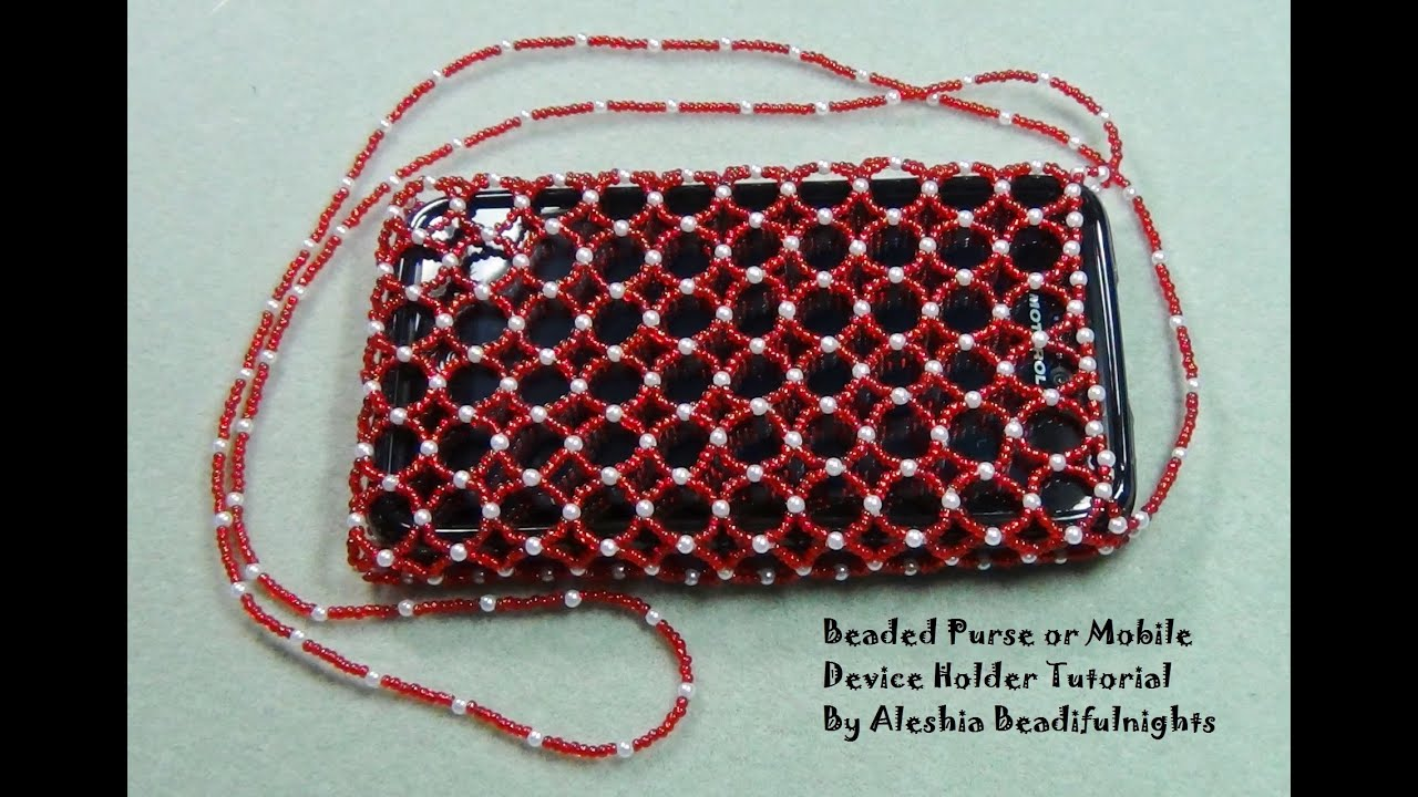 Beaded Purse or Mobile Device Holder Tutorial Part 1 - YouTube