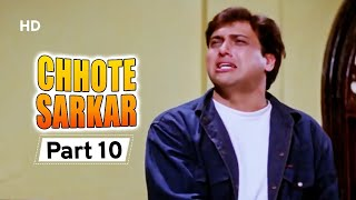 Chhote Sarkar - Part 10 - Superhit Bollywood Comedy -  Govinda - Kader Khan - Shilpa Shetty -#Comedy