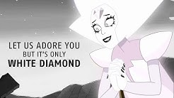 Let us adore you but it's only White | Steven Universe
