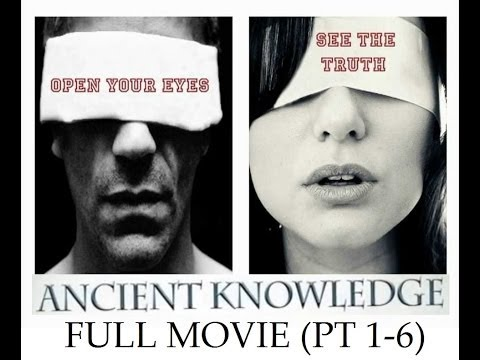 2014 Ancient Knowledge pt 16 *Full Movie* 7 12 Hours